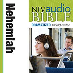 NIV Audio Bible: Nehemiah (Dramatized) Audiobook