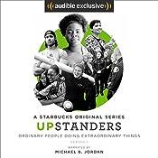 Upstanders: Season 1 (FREE)   [Howard Schultz, Rajiv Chandrasekaran]
