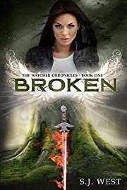 Broken (Book 1, The Watcher Chronicles)