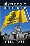 299 Days IX: The Restoration (Volume 9)