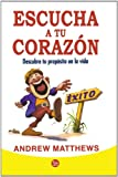 Escucha a tu corazon (Follow Your Heart) (Actualidad (Punto de Lectura)) (Spanish Edition)