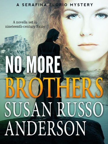 No More Brothers (A Serafina Florio Mystery Book 2) (No Brother compare prices)