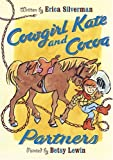 Partners (Cowgirl Kate and Cocoa)