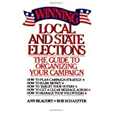 Winning Local and State Elections ~ Ann E. Beaudry
