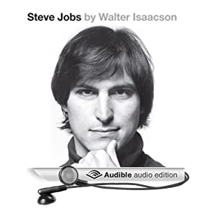 Steve Jobs: The Exclusive Biography [Audio Download]