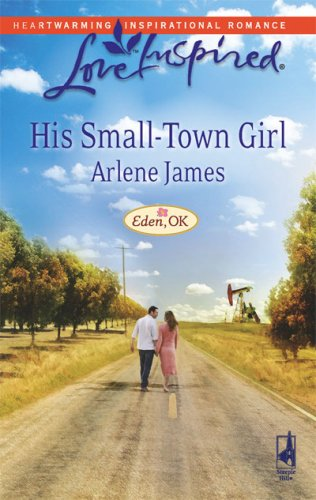 Image of His Small-Town Girl (Eden, OK Series #1) (Love Inspired #449)