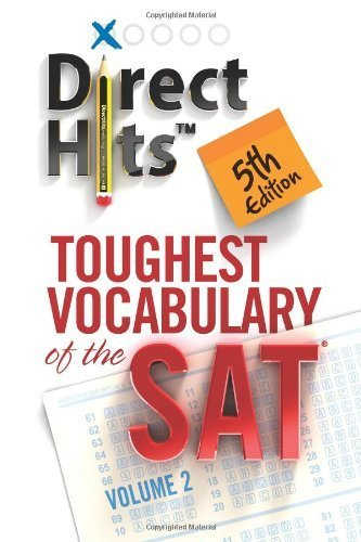 Direct Hits Toughest Vocabulary of the SAT: 2 by unknown (2012) Paperback (Direct Hits Toughest Vocabulary compare prices)
