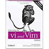 Learning the vi and Vim Editorsby Arnold Robbins