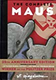 Image of The Complete Maus: A Survivor's Tale[ THE COMPLETE MAUS: A SURVIVOR'S TALE ] by Spiegelman, Art (Author) Nov-19-96[ Hardcover ]