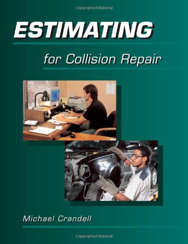 Estimating for Collision Repair - Cengage Learning - 0766808912 - ISBN:0766808912