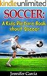 Children's Book About Soccer: A Kids...