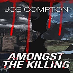 Amongst the Killing Audiobook