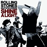 ローリング・ストーンズ×マーティン・スコセッシ「シャイン・ア・ライト」オリジナル・サウンドトラック