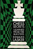 img - for Chess Secrets I Learned from the Masters book / textbook / text book