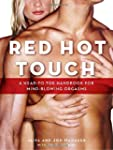 Red Hot Touch: A Head-To-Toe Handbook...