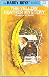 The Yellow Feather Mystery (Hardy Boys, Book 33) (0448089335) by Franklin W. Dixon