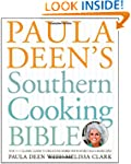 Paula Deen's Southern Cooking Bible:...