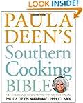 Paula Deen's Southern Cooking Bible:...