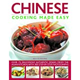 Chinese Cooking Made Easy: Over 75 Deliciously Authentic Dishes from the Asian Kitchen, with 300 Step-by-step Photographsby Deh-Ta Hsiung