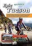 Epic Tucson Arizona -Producer Copy Epic Tucson