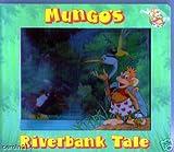 Mungo's Riverbank Tale