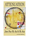 img - for Attenuation: Letters from The Man In The Moon book / textbook / text book