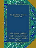The Quarterly Review, Volume 141