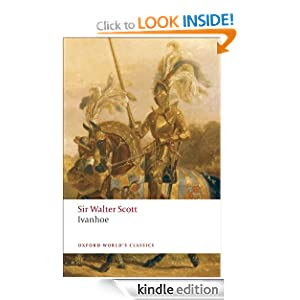 Ivanhoe (Oxford World's Classics) Sir Walter Scott and Ian Duncan