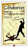 R�flexions sur l'esclavage des n�gres par Condorcet
