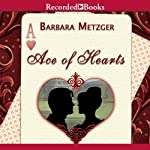 Ace of Hearts | Barbara Metzger