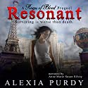 Resonant: Reign of Blood Prequel Audiobook by Alexia Purdy Narrated by Anne Marie Susan Silvey