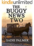 The Buggy News 2 (Amish Romance) (Amish Love Of A Lifetime Book 3)