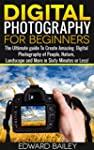 Digital Photography for Beginners- Th...