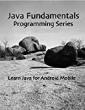Java Fundamentals - Lesson 2 (Coding Basics)