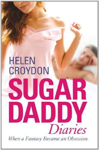 Sugar Daddy Diaries: When a Fantasy Became an Obsession, Buch