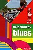 echange, troc Sunjata - Kalachnikov blues