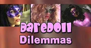 The DareDoll Dilemmas, Episode 20