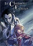 echange, troc Kenny Ruiz - Le Chasseur d'Eclairs : Pack en 3 volumes : Tome 1, Espérance ; Tome 2, Responsabilité ; Tome 3, Vérité