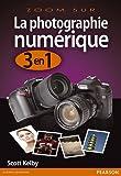 Photo du livre La Photographie Numerique 3 en 1