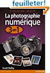 La Photographie Numerique 3 en 1