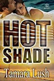 Hot Shade (English Edition)
