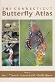 img - for The Connecticut Butterfly Atlas book / textbook / text book
