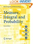 Measure, Integral and Probability (Sp...