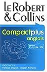 Le Robert & Collins Compact plus anglais : Dictionnaire fran�ais-anglais et anglais-fran�ais par Le Robert