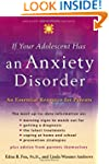 If Your Adolescent Has an Anxiety Dis...
