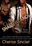 Club Shadowlands (Masters of the Shad...