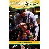La dulzura del amor (Jazmín) (Spanish Edition)