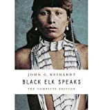 Image of [(Black Elk Speaks: The Complete Edition )] [Author: John G. Neihardt] [Apr-2014]