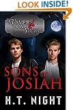 Sons of Josiah (Vampire Love Story Book 7)