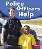 img - for Police Officers Help (Our Community Helpers) book / textbook / text book